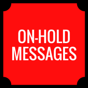 on-hold messages